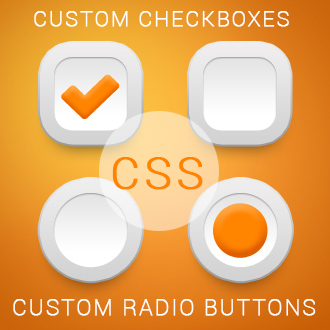 Custom Checkboxes and Radio Buttons, using CSS (Without Java Scripts)
